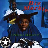 Biz Markie - I Need A Haircut
